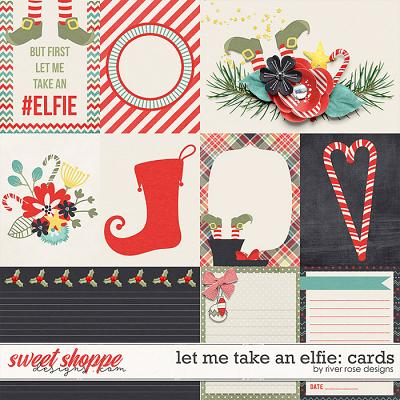 Let Me Take An Elfie: Cards by River Rose Designs