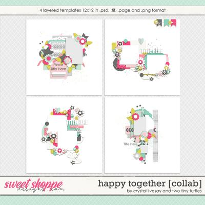 Happy Together by Crystal Livesay & Two Tiny Turtles