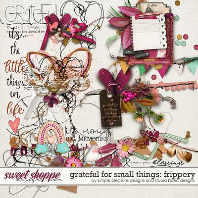Grateful For Small Things Frippery by Simple Pleasure Designs and Studio Basic