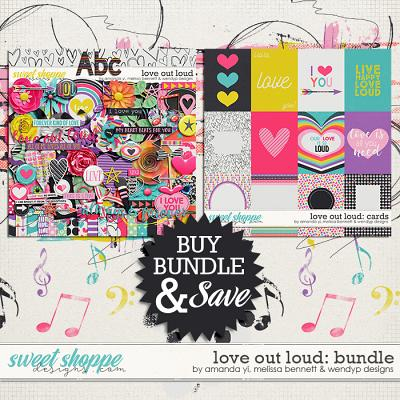 Love Out Loud Bundle by Amanda Yi, Melissa Bennett & WendyP Designs