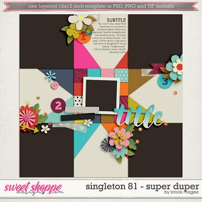 Brook's Templates - Singleton 81 - Super Duper by Brook Magee
