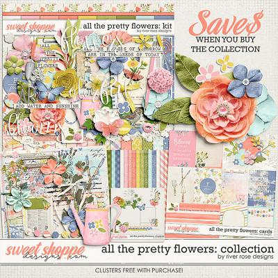 All the Pretty Flowers: Collection + FWP by River Rose Designs