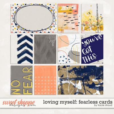 Loving Myself: Fearless Cards by Tracie Stroud