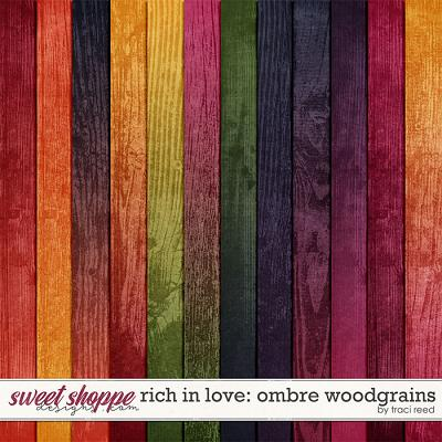 Rich In Love: Woodgrain Papers by Traci Reed