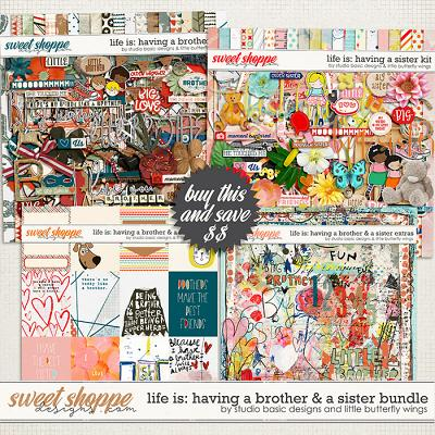 Life Is: Having A Brother & A Sister Bundle by Studio Basic and Little Butterfly Wings