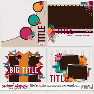 Life's Little Moments November: Templates 1 by Grace Lee