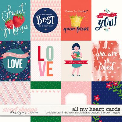All my Heart - Cards by Studio Basic Designs, Kristin Cronin-Barrow & Brook Magee