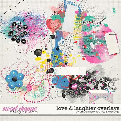 Love & Laughter Overlays by Amber Shaw, Red Ivy & Wendyp