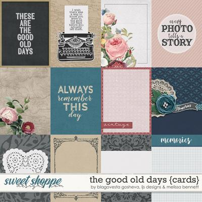 The Good Old Days Cards by Blagovesta Gosheva, LJS Designs & Melissa Bennett