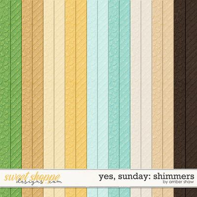 Yes, Sunday: Shimmers by Amber Shaw