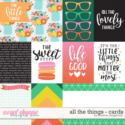 All the Things - Cards by Shawna Clingerman