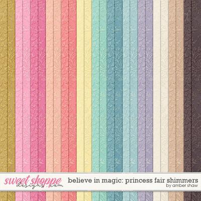 Believe In Magic: Princess Fair: Shimmers by Amber Shaw