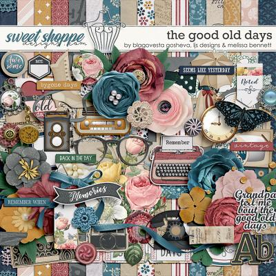 The Good Old Days by Blagovesta Gosheva, LJS Designs & Melissa Bennett