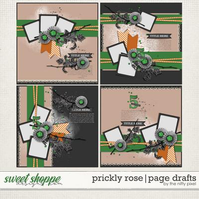 PRICKLY ROSE | PAGE DRAFTS by The Nifty Pixel