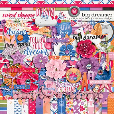 Big Dreamer by River Rose Designs & Meghan Mullens