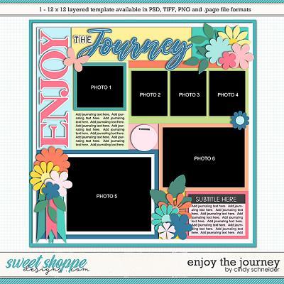 Cindy's Layered Templates - Enjoy the Journey by Cindy Schneider