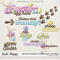 Secret Bunny's Business Wordart by Digilicious Design