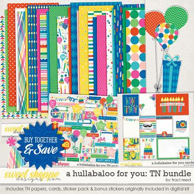 A Hullabaloo for You TN Collection by Traci Reed