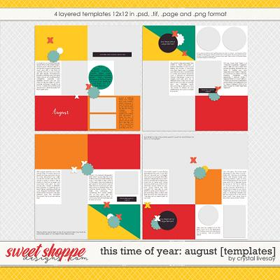 This Time of Year: August [Templates] by Crystal Livesay