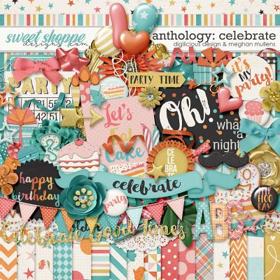 Anthology: Celebrate by Digilicious Designs & Meghan Mullens