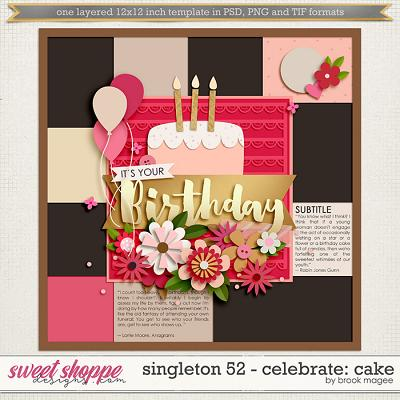 Brook's Templates - Singleton 52 - Celebrate: Cake by Brook Magee