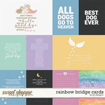 Rainbow Bridge Cards by LJS Designs
