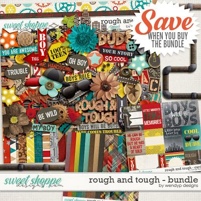Rough & Tough - bundle by WendyP Designs