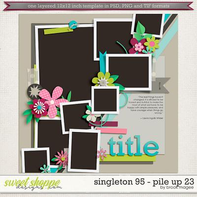 Brook's Templates - Singleton 95 - Pile Up 23 by Brook Magee