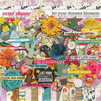 Let Your Dreams Blossom by Studio Basic and WendyP Designs