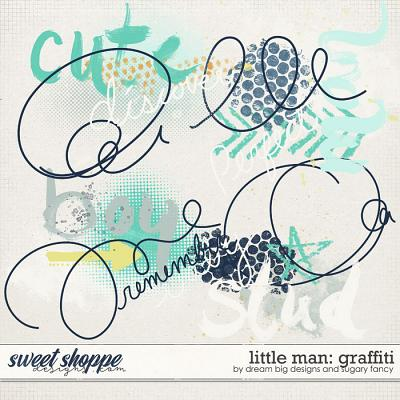 Little Man: Graffiti by Dream Big Designs