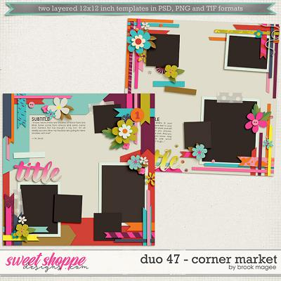 Brook's Templates - Duo 47 - Corner Market by Brook Magee