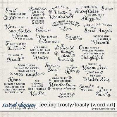 Feeling Frosty / Toasty Word Art by Ponytails