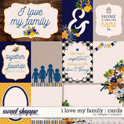I Love My Family: Cards by Meagan's Creations