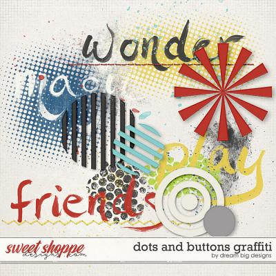 Dots and Buttons Graffiti by Dream Big Designs