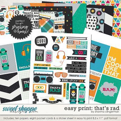 Easy Print: That's Rad by Shawna Clingerman