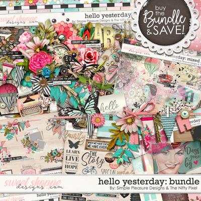 hello yesterday BUNDLE: By Simple Pleasure Designs & The Nifty Pixel