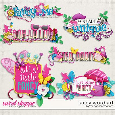 Fancy: Word Art by Meagan's Creations