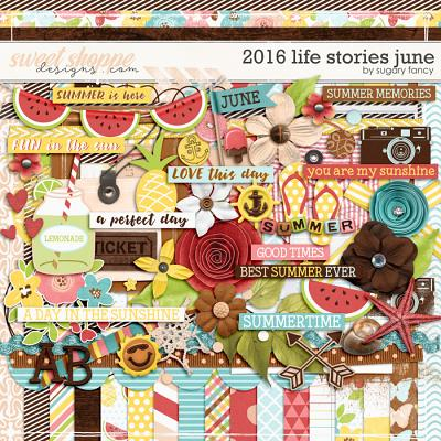 2016 Life Stories - June Kit by Sugary Fancy