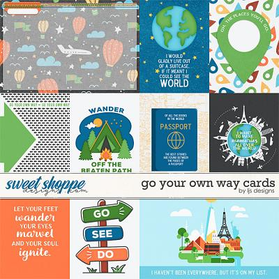 Go Your Own Way Cards by LJS Designs
