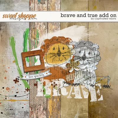 Brave and True Add on by Captivated Visions