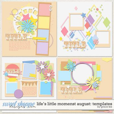 Life's Little Moments August: Templates by Grace Lee
