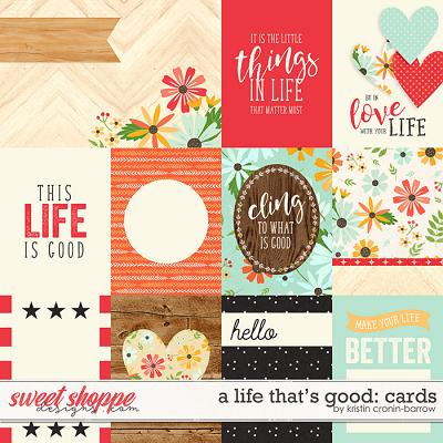 A Life That Is Good: Cards by Kristin Cronin-Barrow