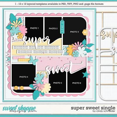 Cindy's Layered Templates - Super Sweet Single by Cindy Schneider