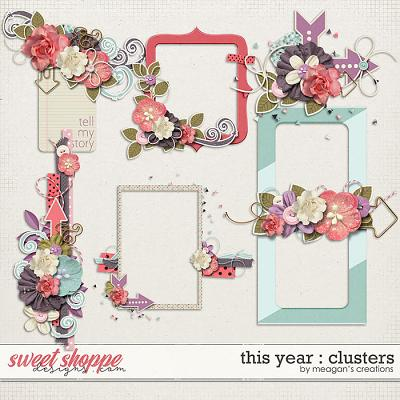 This Year : Clusters by Meagan's Creations