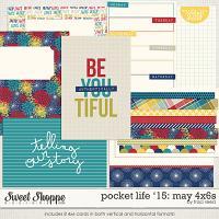 Pocket Life '15: May 4x6s by Traci Reed