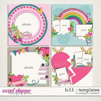 B.F.F. : Templates by Meagan's Creations