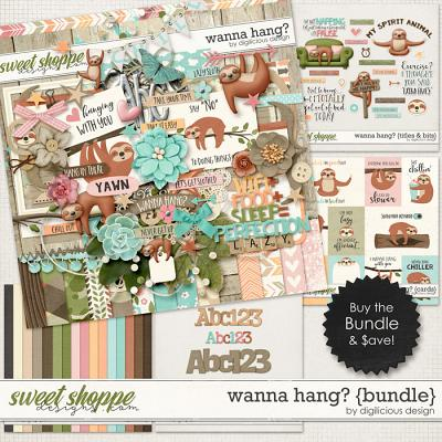 Wanna Hang? {Bundle} by Digilicious Design