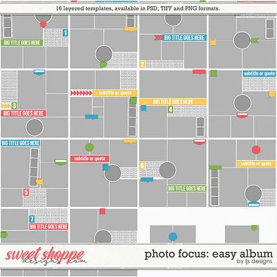 Photo Focus: Easy Album by LJS Designs