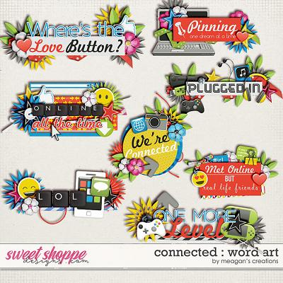 Connected : Word Art by Meagan's Creations