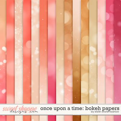 Once Upon a Time: Bokeh Papers by Kristin Cronin-Barrow